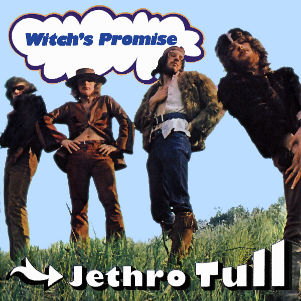 jethro tull witchs promise 1