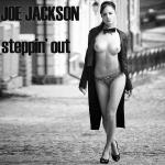 Cover Artwork Remix of Joe Jackson Steppin Out