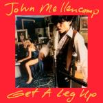Original Cover Artwork of John Mellencamp Get A Leg Up
