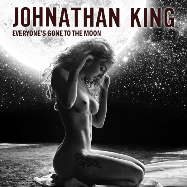 johnathan king everyones gone to the moon remix