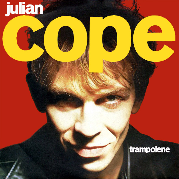 Original Cover Artwork of Julian Cope Trampolene