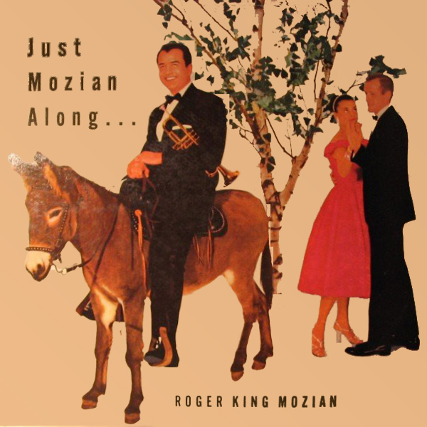 Cover artwork for Just Mozian Along - Roger King Mozian And His Orchestra