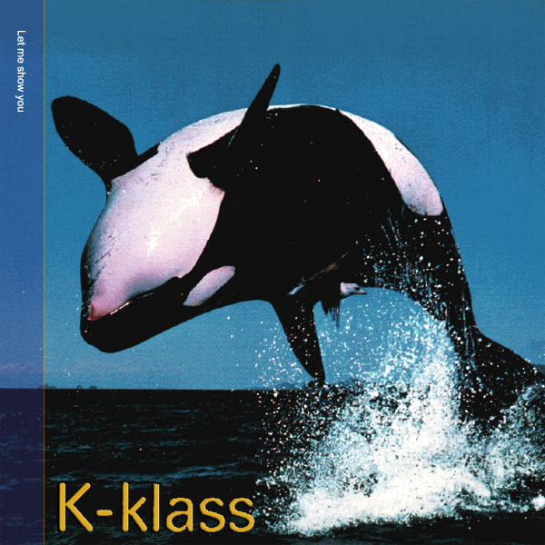 Original Cover Artwork of K Klass Let Me Show You