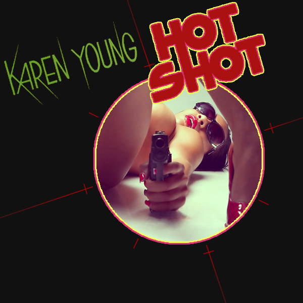 Cover Artwork Remix of Karen Young Hot Shot
