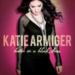 Original Cover Artwork of Katie Armiger Better In A Black Dress