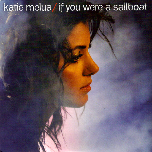 katie melua if you were a sailboat 1
