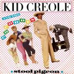 Original Cover Artwork of Kid Creole And The Coconuts Stool Pigeon