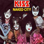 Original Cover Artwork of Kiss Naked City