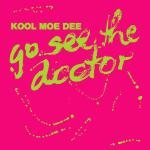 Original Cover Artwork of Kool Moe Dee Go See The Doctor