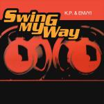 Original Cover Artwork of Kp Envyi Swing My Way