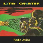 Original Cover Artwork of Latin Quarter Radio Africa