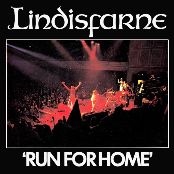 Original Cover Artwork of Lindisfarne Run For Home