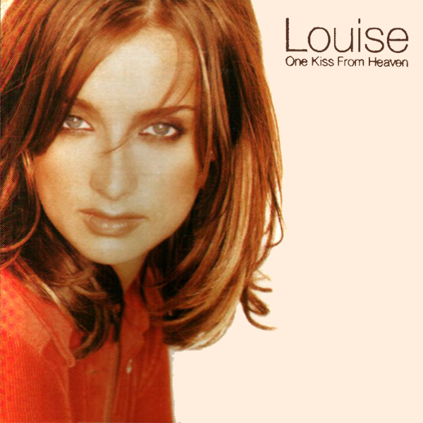 Original Cover Artwork of Louise One Kiss From Heaven