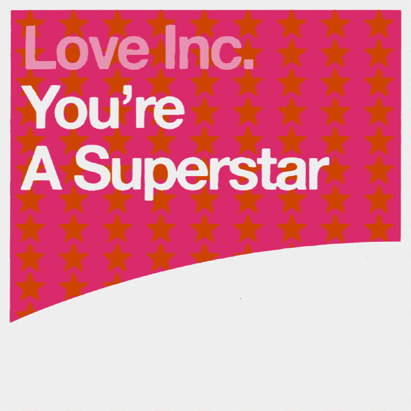 Original Cover Artwork of Love Inc Youre A Superstar