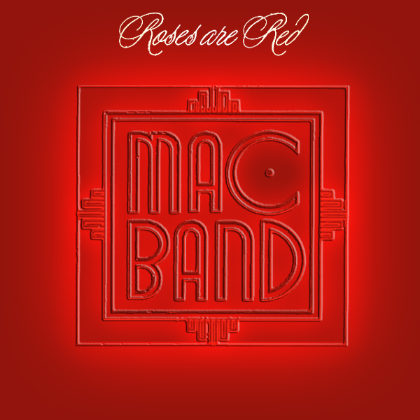 Original Cover Artwork of Mac Band Roses Are Red