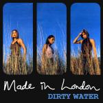 Original Cover Artwork of Made In London Dirty Water