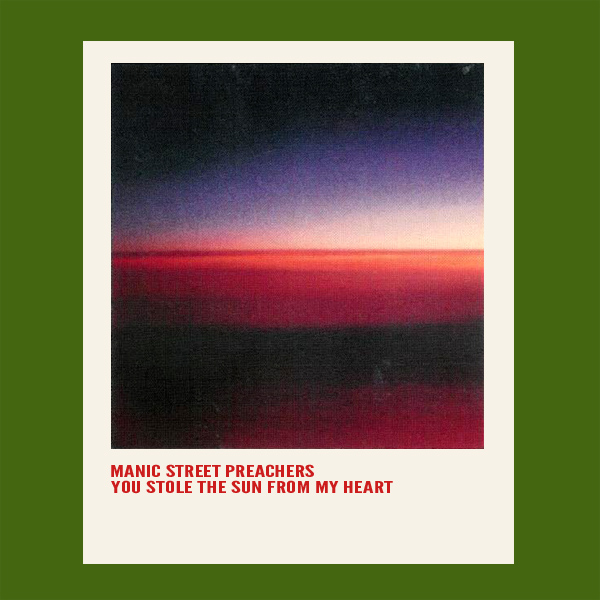Original Cover Artwork of Manic Street Preachers You Stole The Sun From My Heart