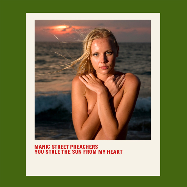 Cover Artwork Remix of Manic Street Preachers You Stole The Sun From My Heart
