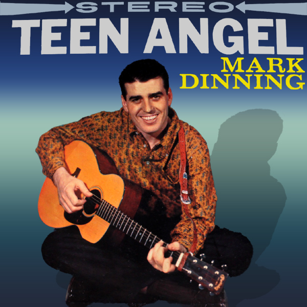 Original Cover Artwork of Mark Dinning Teen Angel
