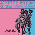 Cover artwork for Dancing In The Street - Martha Reeves & The Vandellas