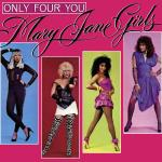 Original Cover Artwork of Mary Jane Girls Only Four You