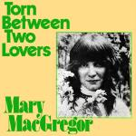 Original Cover Artwork of Mary Macgregor Torn Between Two Lovers