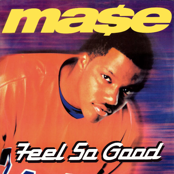 Original Cover Artwork of Mase Feel So Good