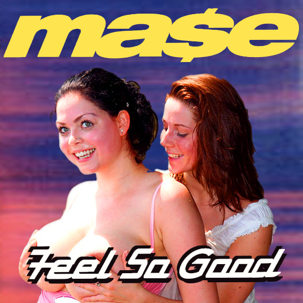 Cover Artwork Remix of Mase Feel So Good