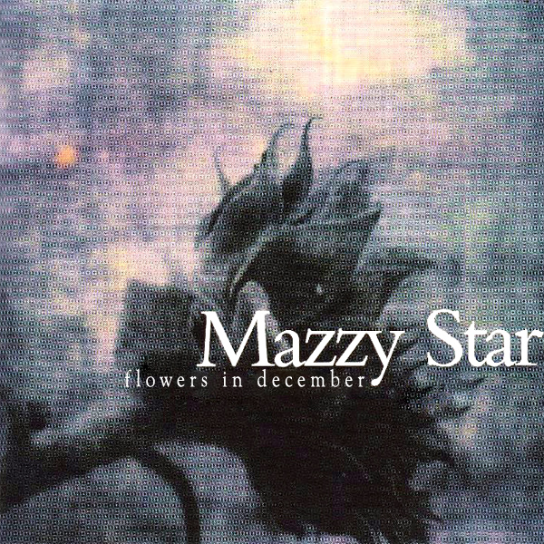 Original Cover Artwork of Mazzy Star Flowers In December