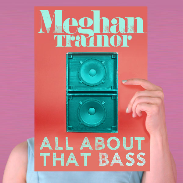 Cover artwork for All About That Bass - Meghan Trainor