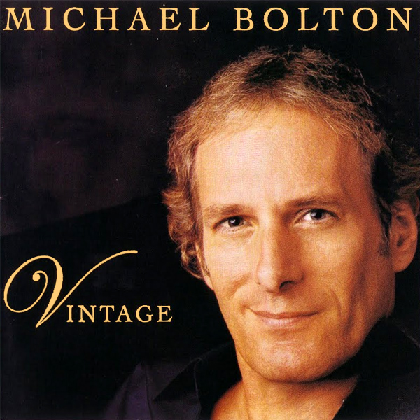 Original Cover Artwork of Michael Bolton Vintage