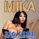 Cover Artwork Remix of Mika Big Girl
