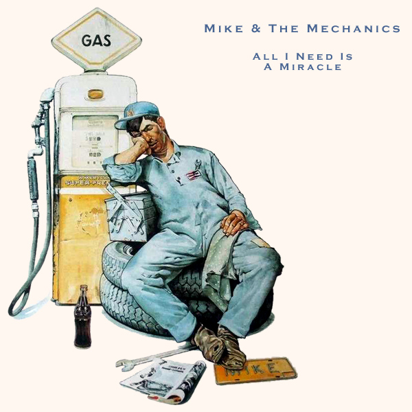 Original Cover Artwork of Mike And The Mechanics All I Need Is A Miracle