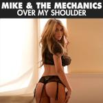 Cover Artwork Remix of Mike And The Mechanics Over My Shoulder