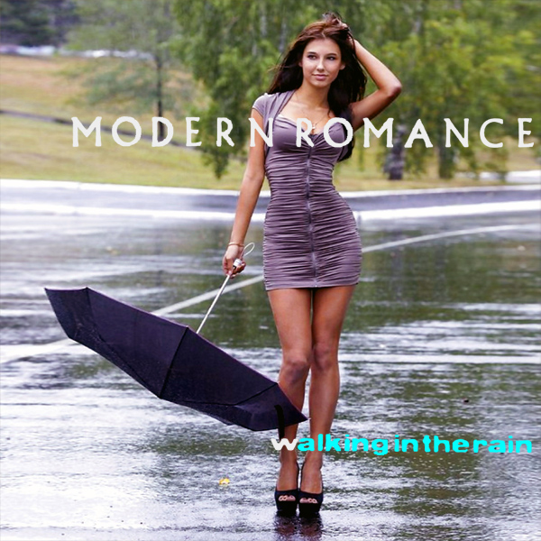 Cover Artwork Remix of Modern Romance Walking In The Rain