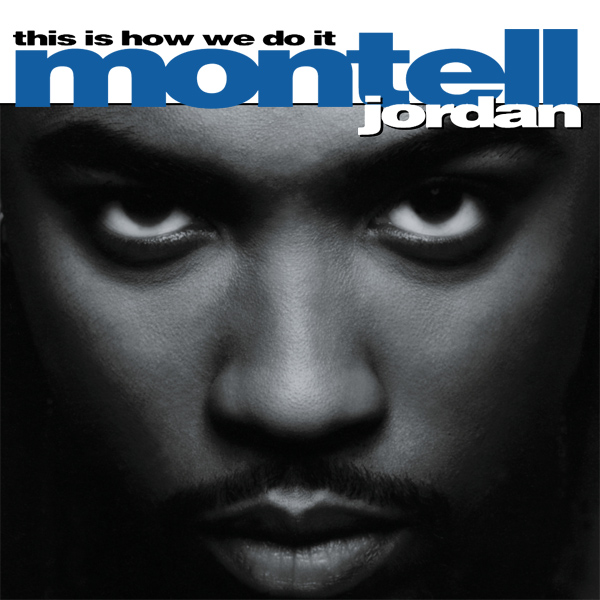 Original Cover Artwork of Montell Jordan This Is How We Do It