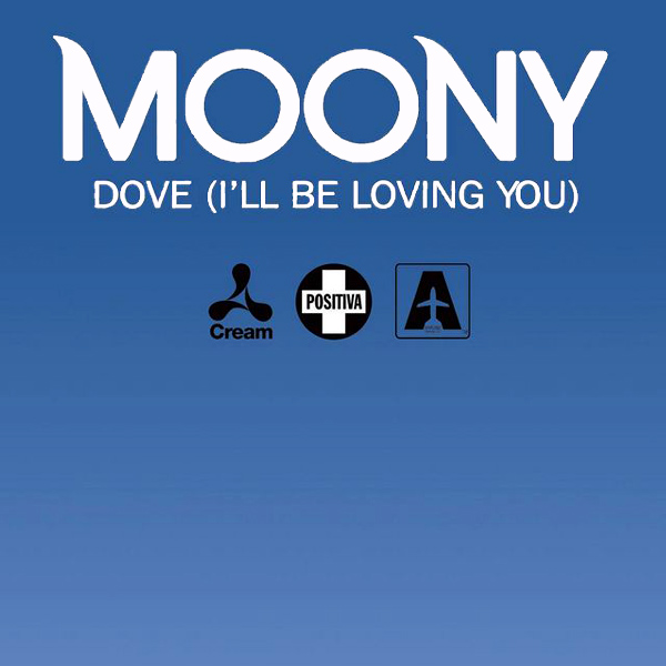Cover artwork for Dove (I'll Be Loving You) - Moony