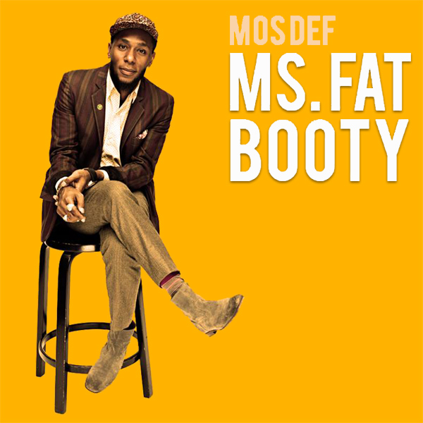 Original Cover Artwork of Mos Def Ms Fat Booty