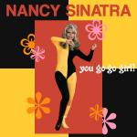 Original Cover Artwork of Nancy Sinatra You Go Go Girl