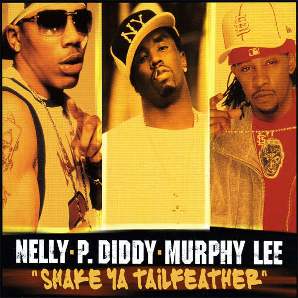 nelly p diddy murphy lee shake ya tailfeather 1