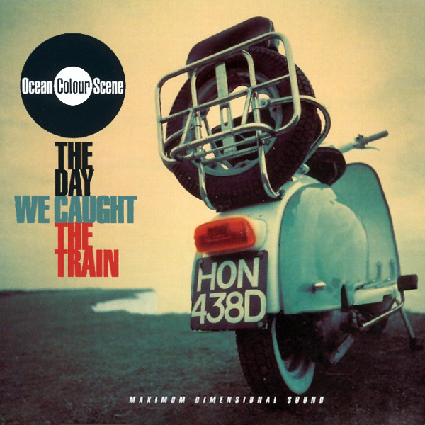 Cover artwork for The Day We Caught The Train - Ocean Colour Scene