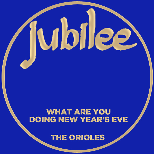 Original Cover Artwork of Orioles What Are You Doing New Years Eve