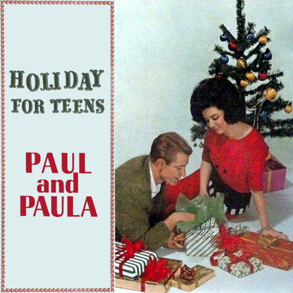 paul and paula holiday for teens 1
