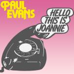 Original Cover Artwork of Paul Evans Hello This Is Joanie