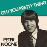 Original Cover Artwork of Peter Noone Oh You Pretty Thing