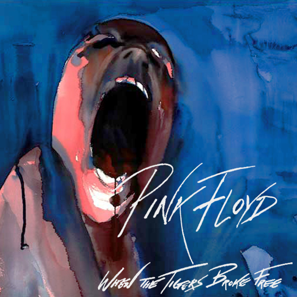Original Cover Artwork of Pink Floyd When The Tigers Broke Free