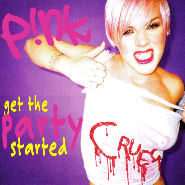 Original Cover Artwork of Pink Get The Party Started