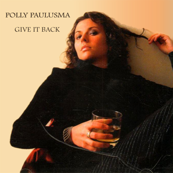 polly paulusma give it back 1
