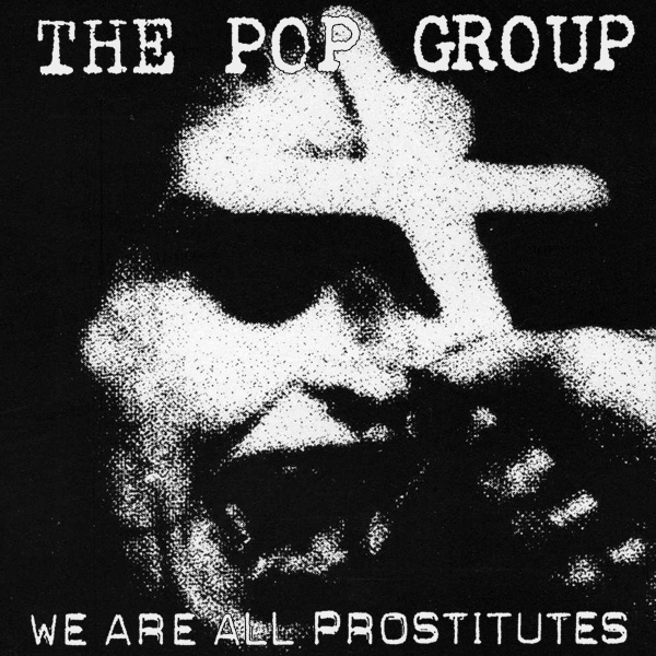 pop group we are all prostitutes 1