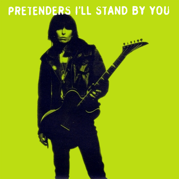 Original Cover Artwork of Pretenders Ill Stand By You